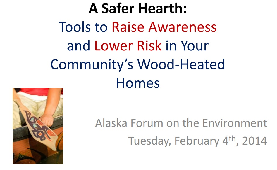 A Safer Hearth: Tools to Raise Awareness and Lower Risks in Your Community's Wood Heated Homes Preview