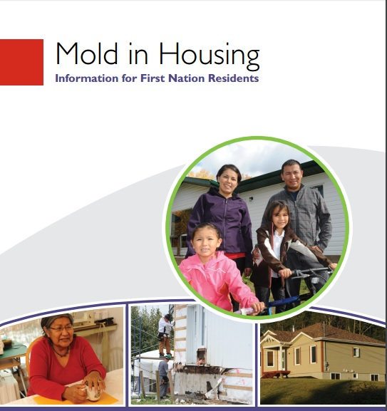 Mold in Housing Information for First Nations Residents – from Canadian Mortgage and Housing Corporation Preview