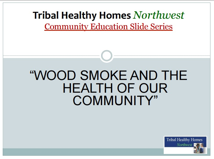 Woodsmoke and Your Health Community Education Slides Preview