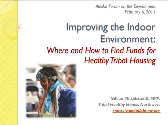 Improving the Indoor Environment: Where and How to Find Funds for Healthy Tribal Housing Preview