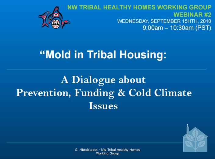 Mold in Tribal Housing – A Dialogue about Prevention, Funding and Cold Climate Issues Preview